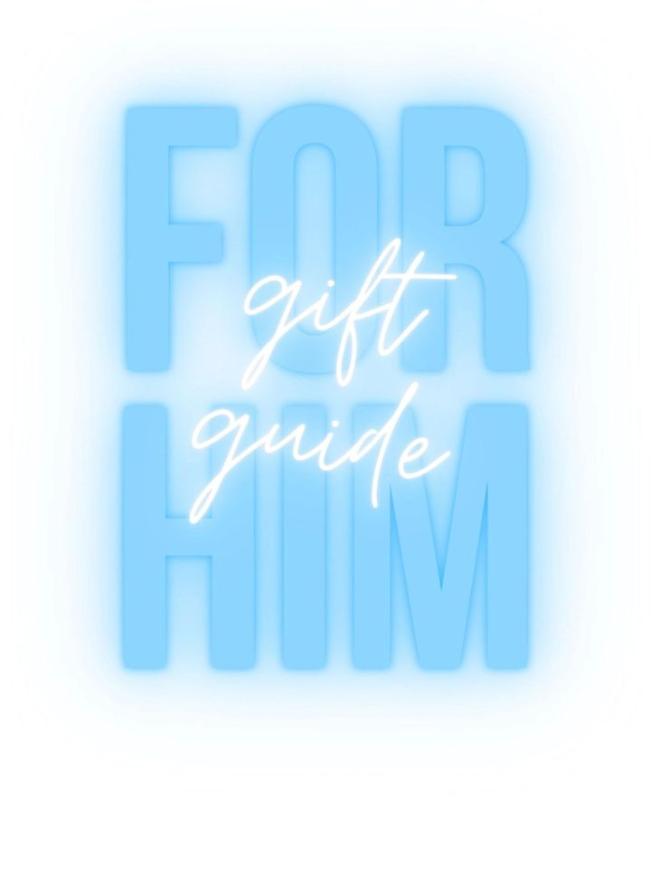 Gift Guide forHIM!