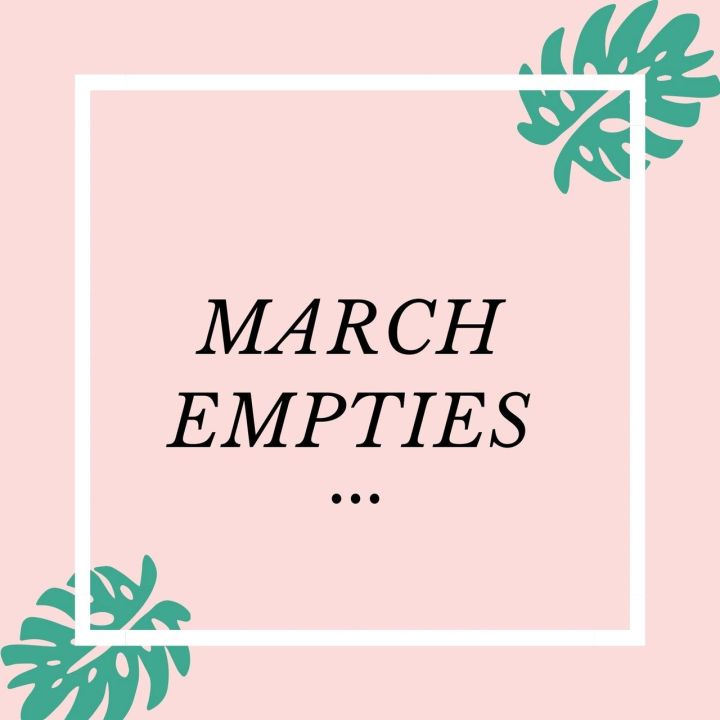 COVID Chronicles: Chapter 6 of 7 … MarchEmpties