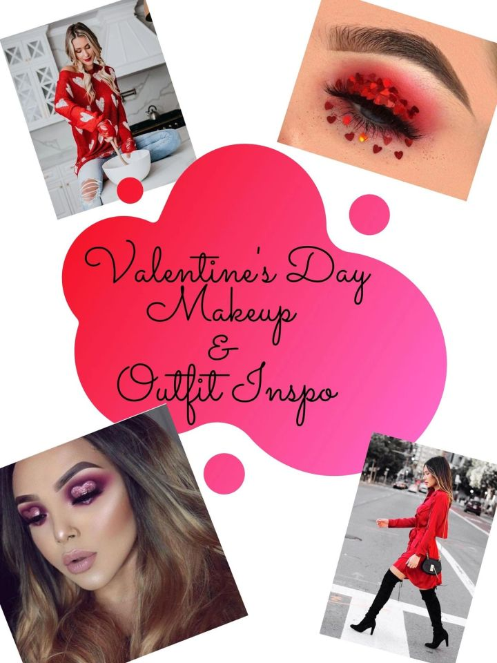 Valentines Day Makeup & OutfitInspo