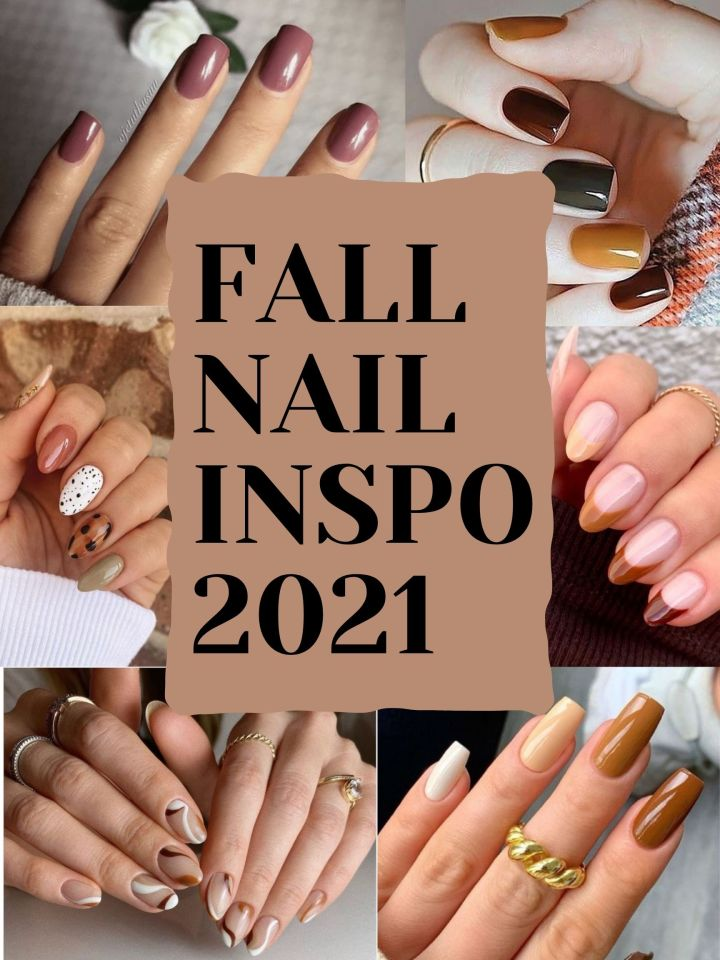 16 Nail Ideas to Get you (Even More) Excited for Fall2021!